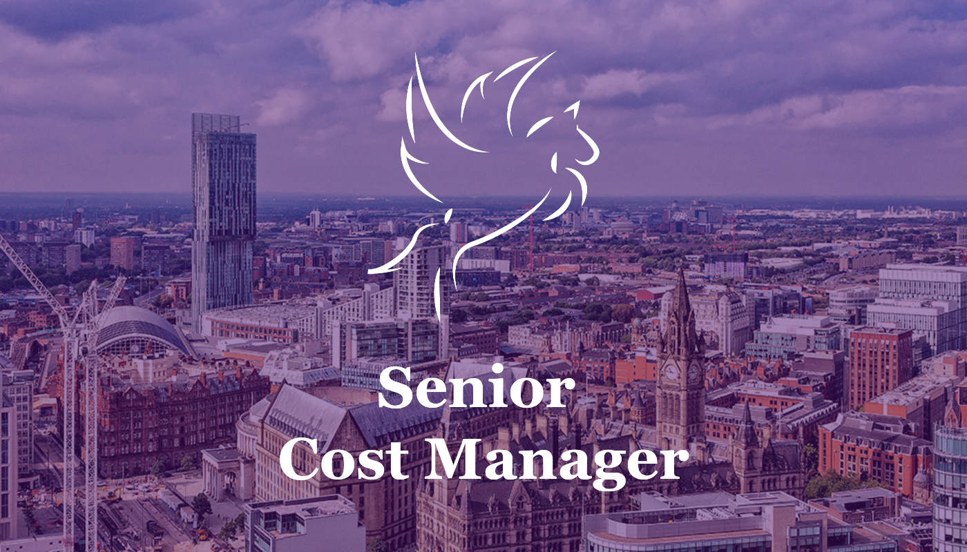 Senior Cost Manager - Manchester